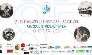 Evenimente ANIVERSARE la Muzeului Satului în perioada 10 - 17 mai